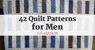 42 Quilt Patterns for Men