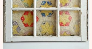 How to Repurpose a Vintage Quilt using a Salvaged Window