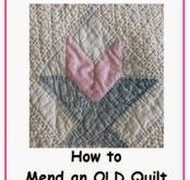 The Quilt Ladies Book Collection: How to Repair an OLD Quilt - Making an OLD Qui...