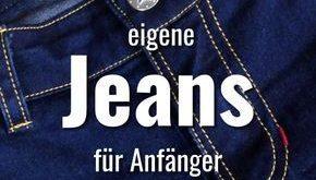 Jeans Sew Along: Wie näht man eine Jeans
