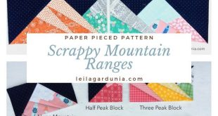 Complete Scrappy Mountain Range Bundle -PDF 2019 Scrappy Mountain Ranges are m...