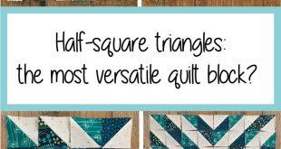 Half square triangles: the most versatile quilt block?