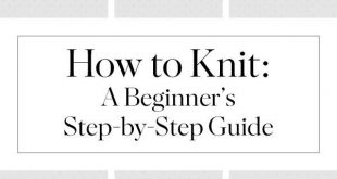 How to Knit: A Beginner's Step-by-Step Guide